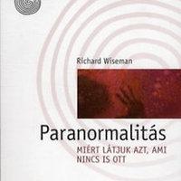 Könyvajánló: Richard Wiseman – Paranormalitás