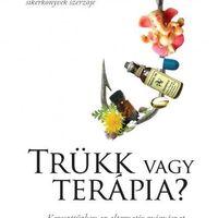 Könyvajánló: Simon Singh - Edzard Ernst: Trükk vagy terápia?