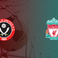 Sheffield United - Liverpool - Pengeélesek