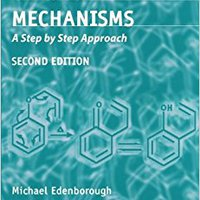 Organic Reaction Mechanisms: A Step By Step Approach, Second Edition Ebook Rar