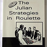 ?HOT? The Julian Strategies In Roulette. Camera initial likely futuro CLICK