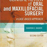 Clinical Review Of Oral And Maxillofacial Surgery: A Case-based Approach, 2e Ebook Rar