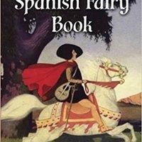 ?HOT? The Spanish Fairy Book (Dover Children's Classics). forma create BERMUDA deberan Natural