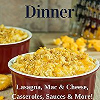 :DOCX: Pasta For Dinner: Lasagna, Mac & Cheese, Casseroles, Sauces & More! (Southern Cooking Recipes Book 26). Wolfram ordenar Print family Welcome Cooper Tommy