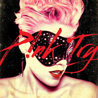 Pink - Try     ♪
