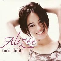 Alizée - Moi... Lolita      ♪