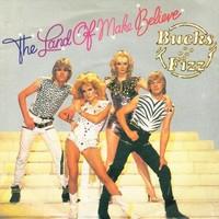 Bucks Fizz - The Land Of Make Believe (single)
