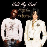 Michael Jackson ft. Akon - Hold My Hand (2010)