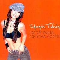 Shania Twain - I'm Gonna Getcha Good! (Red Picture Version)     ♪
