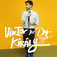 Király Viktor ft. DMC - Running Out Of Time (Lyric video)