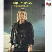 Chris Norman - Midnight Lady   ♪