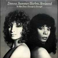 Barbra Streisand & Donna Summer - No More Tears (Enough Is Enough)