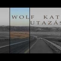 Wolf Kati - Utazás (Official Audio)