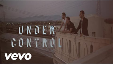 Calvin Harris & Alesso ft. Hurts - Under Control    ♪