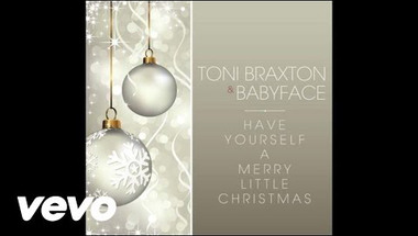 Toni Braxton & Babyface - Have Yourself A Merry Little Christmas (Audio)