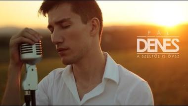 Pál Dénes - A széltől is óvsz     ♪