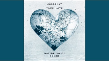 Coldplay - True Love (Davide Rossi remix)