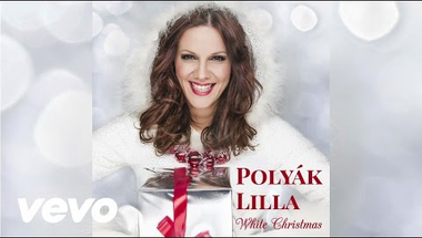 Polyák Lilla - White Christmas (Audio)