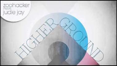 Zoohacker meets Judie Jay - Higher Ground (audio)