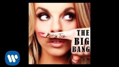 Katy Tiz - The Big Bang (Official Audio)