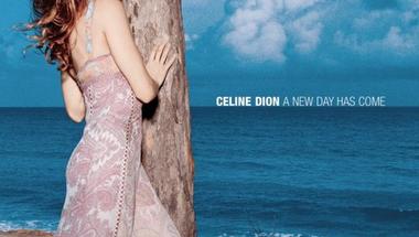 Céline Dion - A New Day Has Come     ♪
