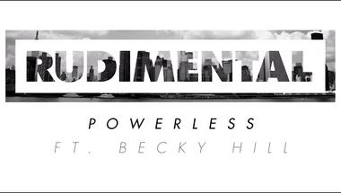Rudimental feat. Becky Hill - Powerless (audio)