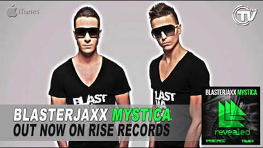 Blasterjaxx - Mystica (Edit)