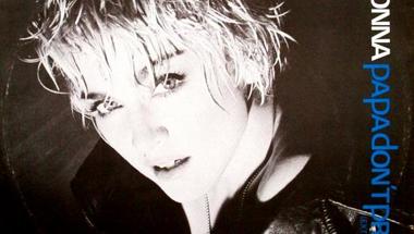 Madonna - Papa Don't Preach     ♪