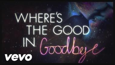 The Script - No Good In Goodbye (Lyric Video)