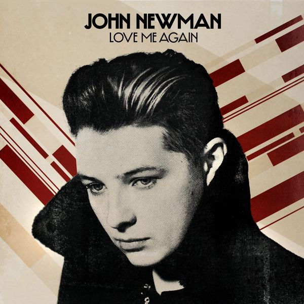 john-newman-love-me-again_1373988938.jpg_600x600