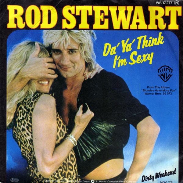 rod_stewart-da_ya_think_im_sexy_2_1374002143.jpg_600x600