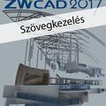 Ajánljuk: ZWCAD 2017 - Szövegkezelés (magyar változat) e-book