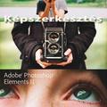 Ajánljuk: Photoshop Elements 11 Képszerkesztés e-book