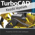 TurboCAD Deluxe 2D/3D 2017 - Kezdő lépések e-book