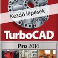 Ajánljuk: #TurboCAD Professional 2016 - Kezdő lépések e-book