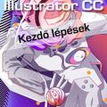 Adobe Illustrator CC - Kezdő lépések (magyar változat) e-book