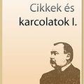 Mikszáth Kálmán: Cikkek és karcolatok I.