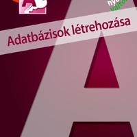 Ajánljuk: Access 2019 - Adatbázisok létrehozása (magyar változat) e-book