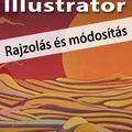 Illustrator CC 2017 - Rajzolás és módosítás (angol változat) e-book