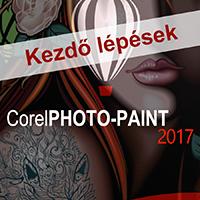 Corel PHOTO-PAINT 2017 - Kezdő lépések e-book