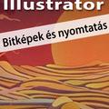 Ajánljuk: Illustrator CC 2017 - Bitképek és nyomtatás (angol változat) e-book