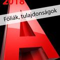 Ajánljuk: AutoCAD 2018 - Fóliák, tulajdonságok (angol változat) e-book