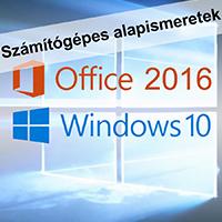 ECDL - Számítógépes alapismeretek Windows 10 - MS Office 2016 rendszerben