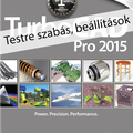 TurboCAD Professional 2015 - Testre szabás, beállítások e-book