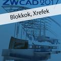 Ajánljuk: ZWCAD 2017 - Blokkok, Xrefek (angol változat) e-book