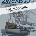 Ajánljuk: ZWCAD 2017 - Rajzmódosítás (magyar változat) e-book
