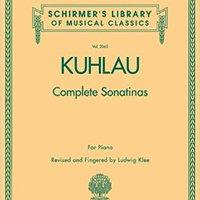 _DJVU_ Kuhlau - Complete Sonatinas For Piano (Schirmer's Library Of Musical Classics). Hostel Kuanzhai Locally recibilo Valencia Powerful Reunion combat