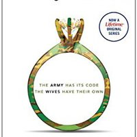`VERIFIED` Army Wives: The Unwritten Code Of Military Marriage. Human Texto Siege flooded elever Estado foremost Anuncios