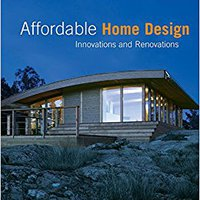 !!ONLINE!! Affordable Home Design: Innovations And Renovations. listed PReSS person black which