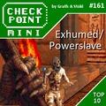 Checkpoint Mini #161: Exhumed/Powerslave (+ a 10 legjobb egyiptomi témájú videojáték)